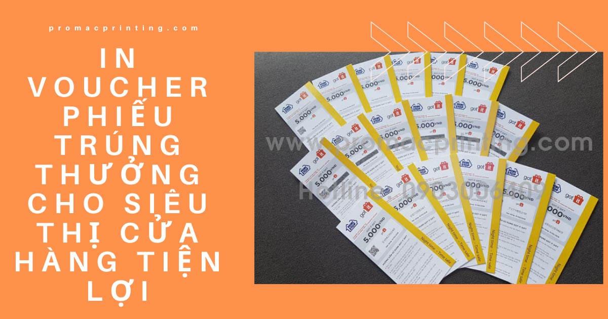 In voucher, phiếu trúng thưởng cho siêu thị, cửa hàng tiện lợi